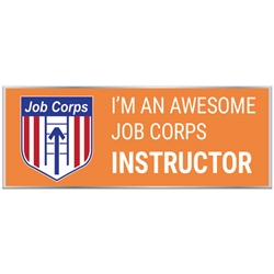 "Awesome Job Corps Instructor Pin with Logo - Orange 1"" x 0.38"" UP100 REC-65,UP100 REC65,Laminated,Digital,Pin,1"",x,0.38"",Job Corps"